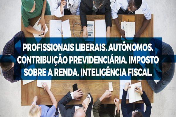 PROFISSIONAIS-LIBERAIS-AUTONOMOS-CONTRIBUICAO-PREVIDENCIARIA-IMPOSTO-SOBRE-A-RENDA-INTELIGENCIA-FISCAL
