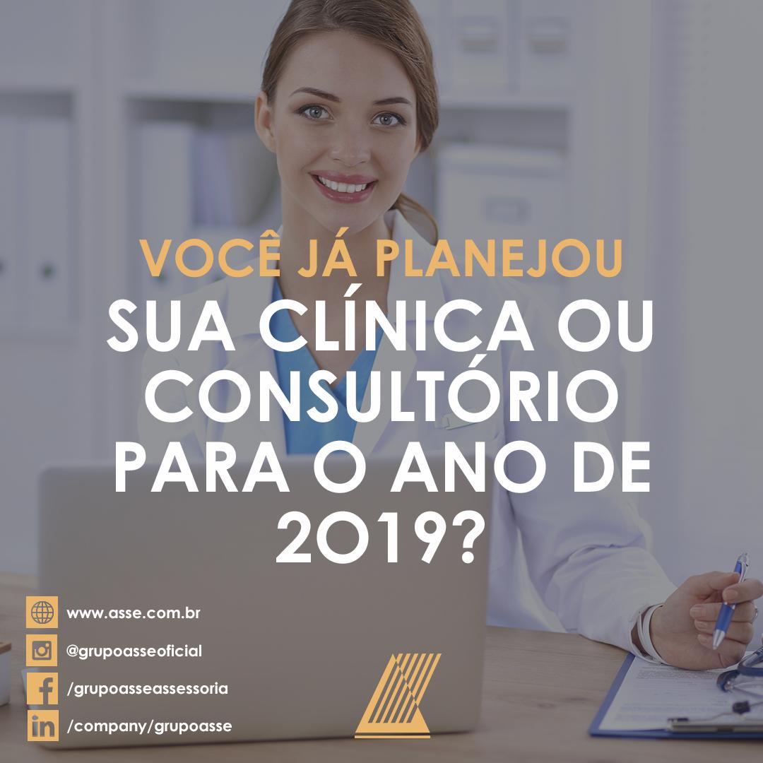 Já Planejou sua Clínica ou Consultório para o ano de 2019?